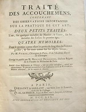 Traité des accouchements, contenant des observations importantes: PUZOS, Nicolas