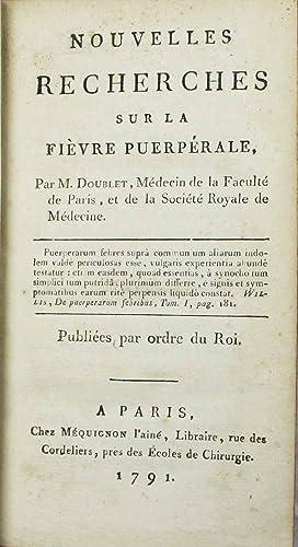 Nouvelles recherches sur la fièvre puerpérale: DOUBLET, François