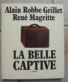 La_belle_captive_ROBBEGRILLET_Alain_MAGRITTE_Très_bon_Couverture_rigide