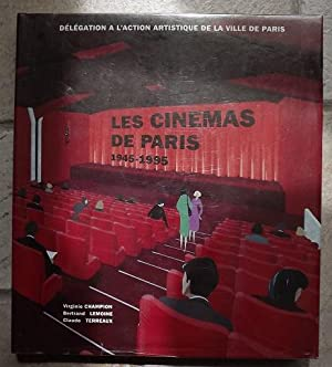 LES CINEMAS DE PARIS 1945 - 1995