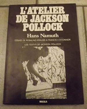 L´ATELIER DE JACKSON POLLOCK: Namuth, Hans.