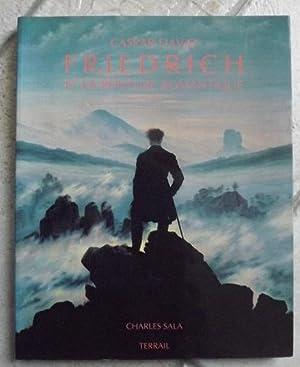 Caspar David Friedrich et la peinture romantique: CHARLES SALA