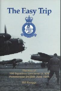 The Easy Trip : The Loss of 106 Squadron Lancaster LL 975 Pommereval 24/25 June 1944