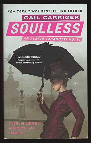 Soulless; The Parasol Protectorate: Book the First