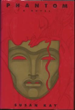 Phantom : a novel: KAY, Susan