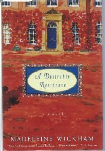 Desirable Residence, A