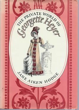 Private World of Georgette Heyer, The