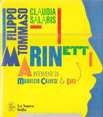 Filippo Tommaso Marinetti By Salaris Claudia La Nuova Italia
