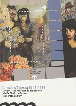 L'Italia s'Ã desta 1945-1953. Arte in Italia: Andruccioli Sara (a