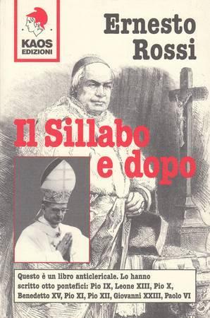 Il Sillabo e dopo: Rossi Ernesto