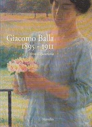 Giacomo Balla 1895-1911. Verso il Futurismo: Fagiolo dell'Arco Maurizio