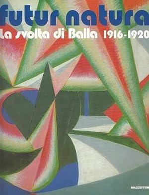 Futur Natura. La svolta di Balla 1916-1920: Fagiolo dell'Arco Maurizio