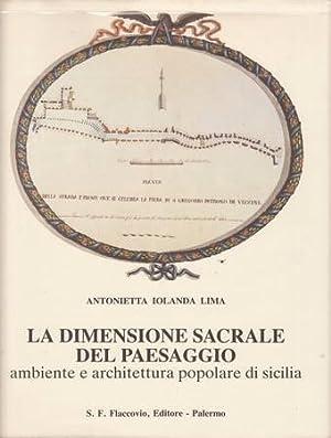 La dimensione sacrale del paesaggio. Ambiente e: Lima Antonietta Iolanda
