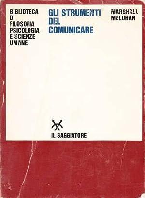 mcluhan gli strumenti del comunicare  gli strumenti del comunicare - AbeBooks