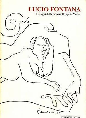 Lucio Fontana. I disegni della raccolta Crippa: Campiglio Paolo (a