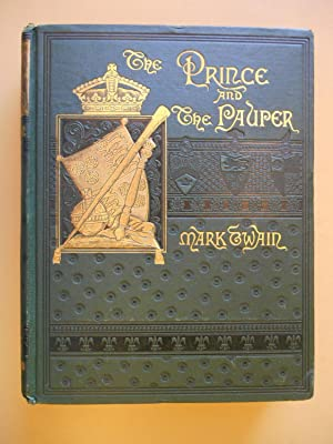 The Prince and The Pauper, A Tale for Young People of All Ages