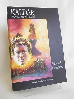 Kaldar - World of Antares: Hamilton, Edmond; Bradbury,