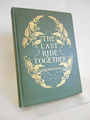 The Last Ride Together (Margaret Armstrong binding)