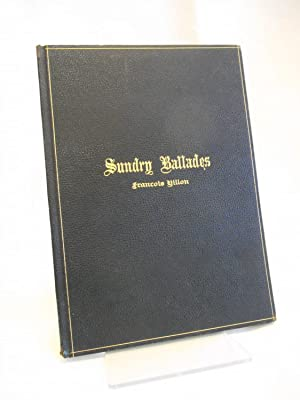 Sundry Ballades of Francois Villon (Variant Binding / INSCRIBED by Ed Grabhorn)