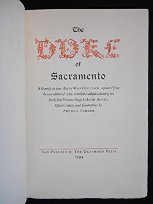 The Duke of Sacramento, A Comedy in Four Acts; Reprinted from the rare edition of 1856, to which is...