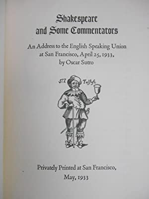 Shakespeare and Some Commentators; An Address to the English Speaking Union at San Francisco, Apr...