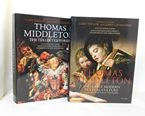 Thomas Middleton, The Collected Works [with] Thomas Middleton and Early Modern Textual Culture, A...