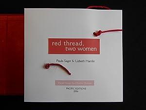 Red Thread, Two Women (Artist Book - Charles Hobson): Sager, Paula; Hamlin, Lizbeth; Hobson, ...
