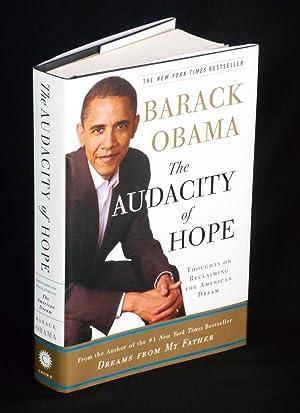 The Audacity of Hope (SIGNED); Thoughts on: Obama, Barack