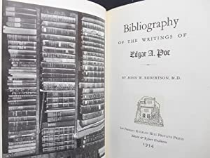 Commentary on the Bibliography of Edgar A. Poe [with] Bibliography of the Writings of Edgar A. Poe