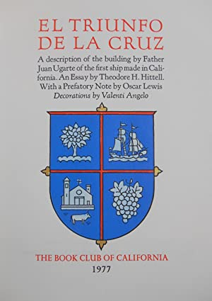 El Triunfo de la Cruz; A description of the building by Father Juan Ugarte of the first ship made...