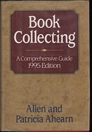 Book Collecting 1995; A Comprehensive Guide