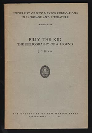 Billy the Kid; The Bibliography of a Legend.