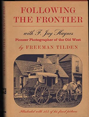 Following the Frontier with F. Jay Haynes,: Tilden, Freeman