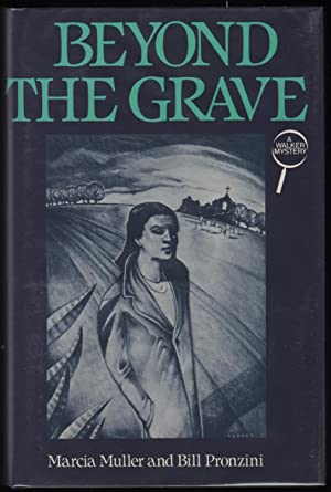 Beyond the Grave; A Walker Mystery: Pronzini, Bill; Muller Marcia