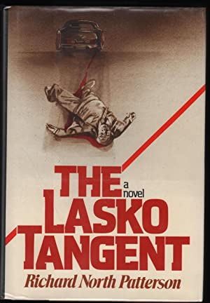 The Lasko Tangent; A Novel: Patterson, Richard North