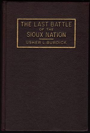 The Last Battle of the Sioux Nation.