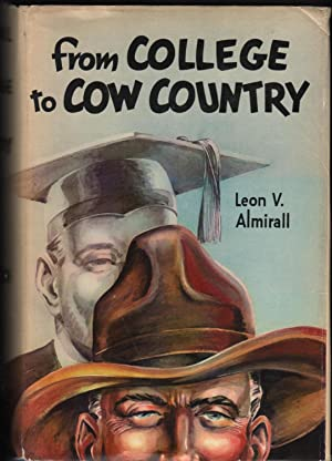 From College to Cow Country: Almirall, Leon V.