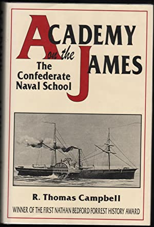 Academy on the James; The Confederate Naval School