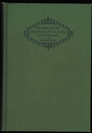 Human Shows, Far Fantasies, Songs, and Trifles: Hardy, Thomas