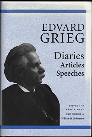 Edvard Grieg; Diaries, Articles, Speeches.