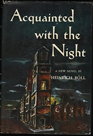 Acquainted with the Night: Böll, Heinrich