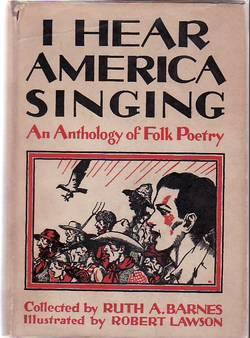 I Hear America Singing: An Anthology Of: Barnes, Ruth A.,