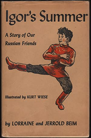 Igor's Summer: A Story of our Russian: Beim, Lorraine and