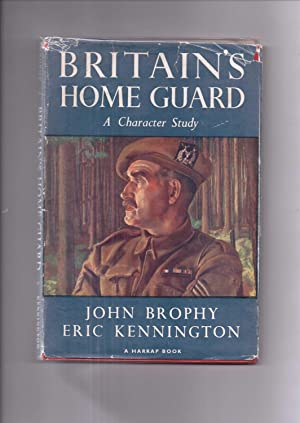 Britain's Home Guard: Brophy John and