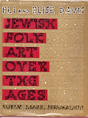 Jewish Folk Art Over the Ages: Davis Eli and