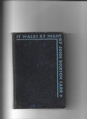 It Walks By Night: Dickson Carr John