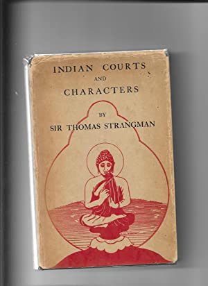 Indian Courts and Characters: Strangman Sir Thomas