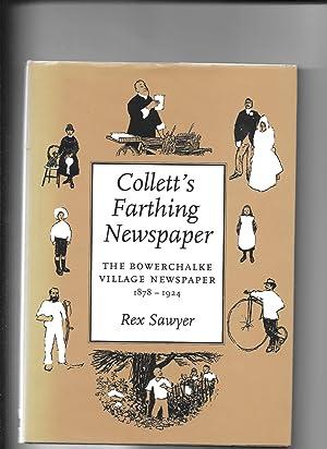 Colletts Farthing Newspaper: Sawyer Rex