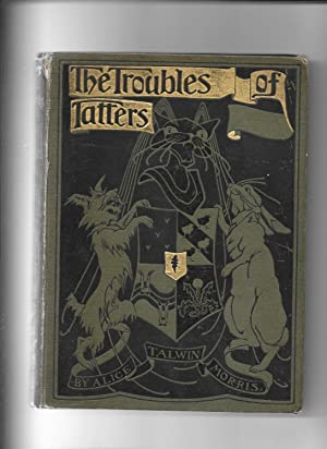 The Trouble of Tatters and Other Stories: Morris Alice Talwin