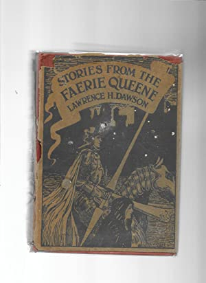 Stories from the Faerie Queen - Retold: Dawson Lawrence H